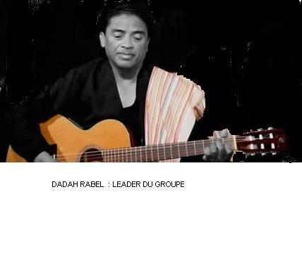 DADAH RABEL : LEADER DU GROUPE MAHALEO